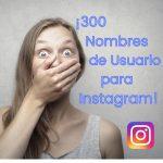 300 Nombres de Usurio para Instagram
